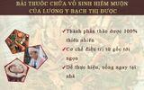Khám phá bài thuốc chữa vô sinh của lương y xứ Mường Bạch Thị Được