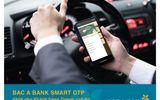 BAC A BANK ra mắt phương thức xác thực Smart OTP dành cho Khách hàng doanh nghiệp