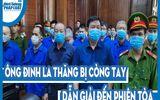 Video: Ông Đinh La Thăng bị còng tay, dẫn giải đến phiên tòa