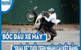 """Video: Bốc đầu xe máy, """"quái xế"""" tuổi teen nhận cái kết đắng"""