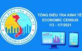 Kinh doanh - Tiến hành tổng điều tra kinh tế năm 2021 từ ngày 1/3