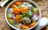 Bí quyết nấu canh thịt viên rau củ, ngọt nước, thơm lừng