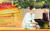 Kinh doanh - HDBank ra chương trình toàn diện chăm sóc khách hàng VIP