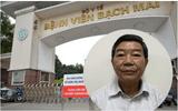 """An ninh - Hình sự - Vụ phẫu thuật sọ não ở bệnh viện Bạch Mai bị """"thổi giá"""": Nguyên giám đốc bệnh viện nhận """"lại quả"""" bao nhiêu?"""