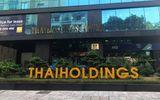 Kinh doanh - Thaiholdings muốn tăng vốn lên mức 6.800 tỷ đồng, đầu tư vào Thaigroup và Cường Thịnh Thi