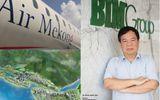 Đại gia Việt bỏ nghìn tỷ kinh doanh hãng bay tư nhân