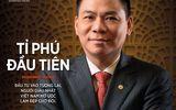 Điểm danh những nam doanh nhân Việt siêu giàu và quyền lực