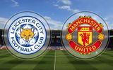 Link sopcast xem trực tiếp trận M.U-Leicester