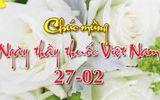 Những lời chúc hay và ý nghĩa nhất cho ngày Thầy thuốc Việt Nam