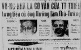 """Tướng Vũ Ngọc Nhạ kể về """"Vụ án chính trị rúng động Sài Gòn"""""""