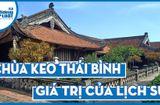 Văn - Xã - Chùa Keo - Thái Bình: Công trình 400 năm tuổi trong gia tài kiến trúc Việt