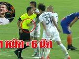 Cầu thủ Thái Lan đấm trọng tài được xóa phạt đột ngột để dự King's Cup 2019