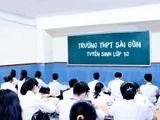 Học sinh trượt lớp 10 Trường THPT Sài Gòn thì có thể xét tuyển vào học Trường nào?