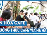 Văn - Xã - Cà phê vỉa hè Hà Nội - một thú tiêu khiển lịch lãm