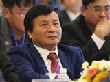 Tân Phó Chủ tịch VFF Lê Văn Thành rút khỏi