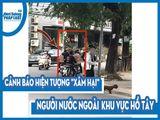 Văn - Xã - Tây Hồ, Hà Nội: Báo động tình trạng xâm hại người nước ngoài
