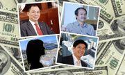 4 đại gia Việt siêu giàu