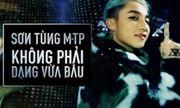 """Đạo diễn """"Không phải dạng vừa đâu"""": MV mới gần khán giả hơn"""