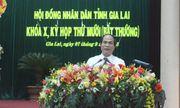 Họp bất thường, Gia Lai có chủ tịch tỉnh mới