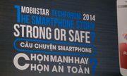 Mobiistar: Chọn mạnh hay an toàn?
