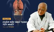 Học Giáo sư cách dưỡng ngũ tạng hiệu quả