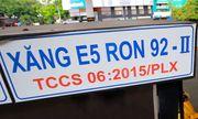 Petrolimex, PVOIL triển khai bán xăng sinh học E5 RON 92 sớm hơn lộ trình