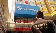 Vụ mất 245 tỷ đồng tiết kiệm: Khởi tố 4 nhân viên Eximbank chi nhánh TP.HCM