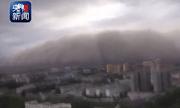 Video: Bão cát kinh hoàng cao gần 50m nuốt chửng thành phố ở miền bắc Trung Quốc