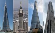 """""""Chóng mặt"""" chiêm ngưỡng những tòa cao ốc chọc trời trên thế giới"""