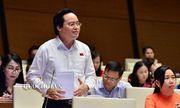 """Bộ trưởng Phùng Xuân Nhạ """"kêu cứu"""" tại nghị trường Quốc hội"""