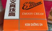 Kem dưỡng trắng da E MOON bị buộc đình chỉ lưu hành, thu hồi trên toàn quốc