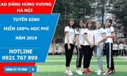 Cao đẳng Hùng Vương Hà Nội miễn 100% học phí năm 2019