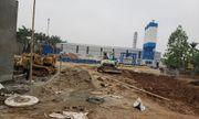 Phúc Thọ (Hà Nội): Trạm trộn bê tông chưa được cấp phép đã chuẩn bị hoạt động