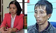 Vụ nữ sinh đi giao gà bị sát hại: Đối tượng Bùi Kim Thu đã tung hỏa mù trước công an như thế nào?
