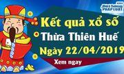 Trực tiếp kết quả Xổ số Thừa Thiên Huế thứ 2 ngày 22/4/2019
