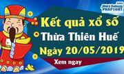 Kết qủa xổ số Thừa Thiên-Huế ngày 20/5/2019