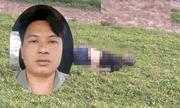 Vụ gã mổ lợn giết người hàng loạt ở Hà Nội và Vĩnh Phúc: Người vợ tiết lộ \