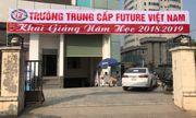 Hé lộ Phó trưởng khoa Trường trung cấp Future Việt Nam: