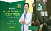 Hà Nội: Tìm hiểu công nghệ đột phá trị sỏi thận của bệnh viện ĐKQT Thu Cúc