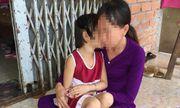 Vụ bé gái 6 tuổi nghi bị ông ngoại nuôi dâm ô: Mẹ nạn nhân từng đánh con gái vì không tin lời con kể