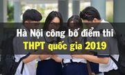 Hà Nội chính thức công bố điểm thi THPT quốc gia 2019