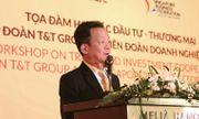 Tập đoàn T&T Group trao đổi cơ hội hợp tác - đầu tư với Liên đoàn doanh nghiệp Singapore