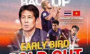 Vé xem trận Việt Nam - Thái Lan vòng loại World Cup 2022 \