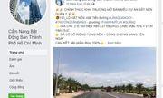 Xuất hiện các trang Facebook giả mạo Hiệp hội bất động sản TP.HCM để lừa bán đất