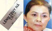 Cựu Giám đốc Sở Tài chính TP.HCM trốn nã vì liên quan vụ án nữ đại gia Dương Thị Bạch Diệp