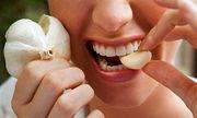 Những sai lầm khi ăn tỏi gây hại khôn lường mà nhiều người đang mắc phải