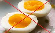 Bỏ ngay kiểu ăn trứng này nếu không muốn rước