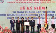 Trường CĐ nghề Công nghệ cao Hà Nội: Chặng đường 10 năm hoàn thiện và phát triển