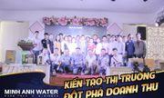 Minh Anh Water tổ chức thành công Chương trình gặp mặt cuối năm