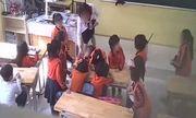 Vụ cô giáo bị tố bạo hành học sinh: Phụ huynh lén đặt camera trong lớp học